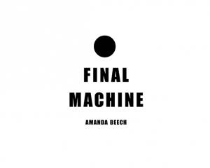 Amanda Beech, 'Final Machine', published by Urbanomic
