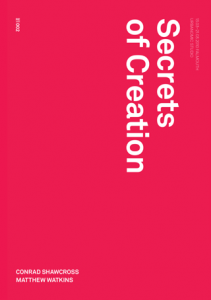 'Secrets of Creation', published by Urbanomic